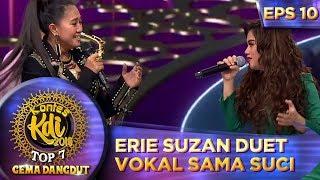 Gambar cover SPEKTAKULER! Erie Suzan Duet Vokal Sama Suci - Kontes KDI Eps 10 (23/9)