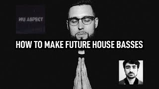 How To Make Future House Basses Like Tchami, Nu Aspect, and Oliver Heldens(+PRESETS)