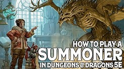 How to Play a Summoner in Dungeons and Dragons 5e