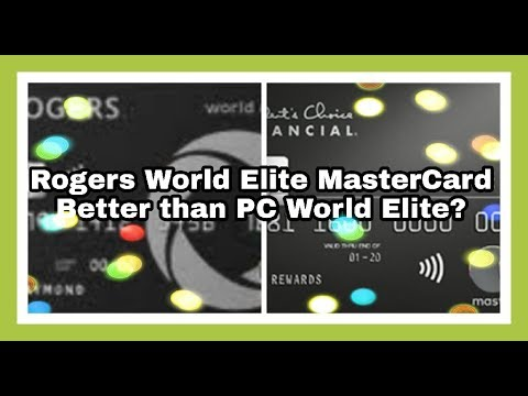 New - Rogers World Elite MasterCard | Better Than PC World Elite MasterCard ?