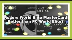 New - Rogers World Elite MasterCard | Better Than PC World Elite MasterCard ?