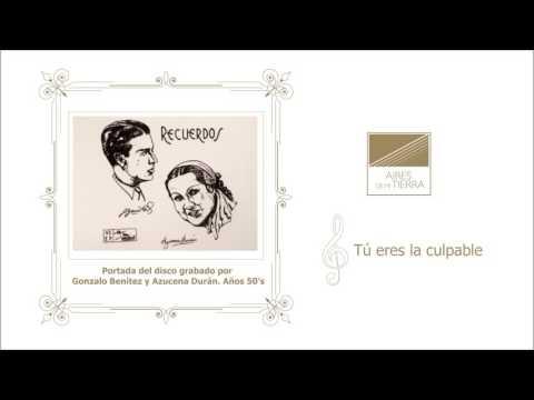 Tu eres la culpable – Bolero  Azucena Durán y Los Latinos del Ande