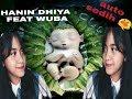 ( WUBA ) Menunggu Kamu Song By HANIN DHIYA