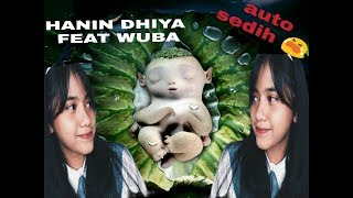 Download lagu ( WUBA ) Menunggu kamu song by HANIN DHIYA