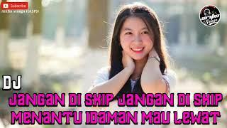 jangan di skip !!! dj pipipi menantu idaman mau lewat remix viral tik tok 2020
