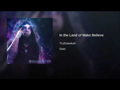 In the Land of Make Believe