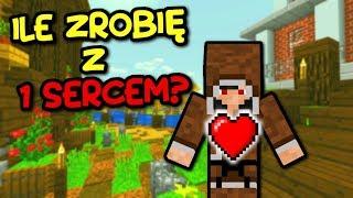 ILE MOŻNA ZROBIĆ MAJĄC 1 SERCE - Minecraft Cyfer
