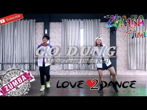 'Zumba Major Lazer - Go Dung (feat. Kes)'  (Choreography) | Bintang Fitness Sangatta Kaltim