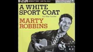 Marty Robbins - A White Sport Coat  (Rare 'Mono-to-Stereo' Mix  -1957)