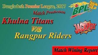 RK vs KT BPL T20 (24Nov) Rangpur vs Khulna Titans 25th Match Prediction Report betting Tips