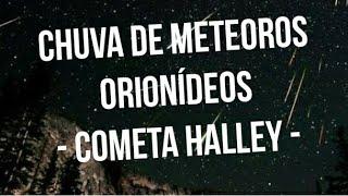 Chuva de meteoros Orionídeos - Pico 21/10/2018