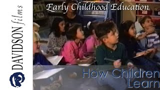 How Children Learn (Davidson Films, Inc.)