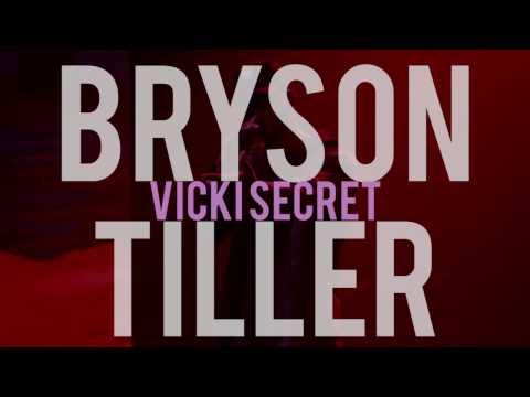 Bryson Tiller - Vicki Secret ft. MVP (lyrics)