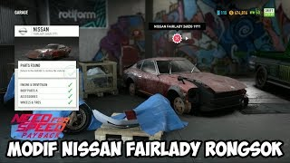 MODIF NISSAN FAIRLADY RONGSOK | NEED FOR SPEED PAYBACK