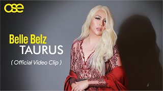 Download Belle Belz - Taurus ( ost Short Movie Taurus Keras Kepala ) official music video