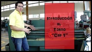 El torno. 1a Parte Como usar el torno (Maquinas-Herramientas)