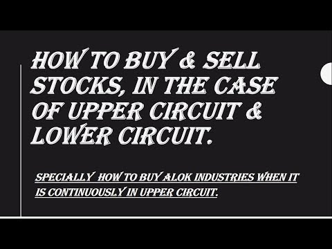 How to Buy & Sell Stocks in Upper & Lower Circuit.
