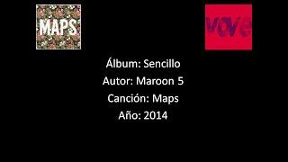 Maroon 5 - Maps [Lyrics - Letra]