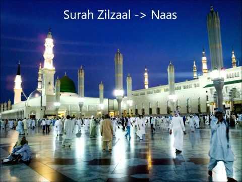 Surah al-Zilzaal 99 to Naas 114 - full
