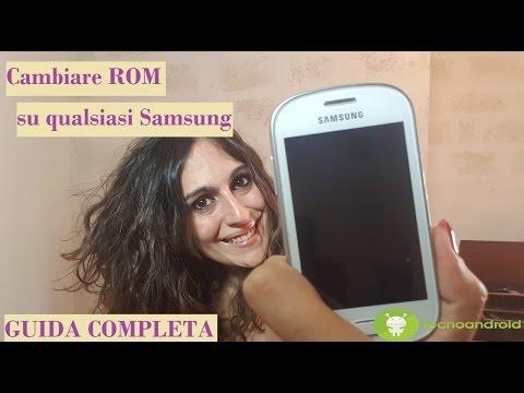 Come Cambiare ROM a qualsiasi Samsung - guida COMPLETA