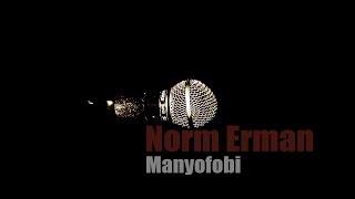 Norm Erman - Manyofobi