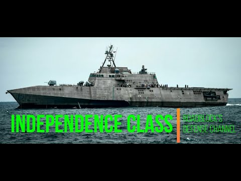 The Littoral Combat Ship - Independence Class [08/20/2020]