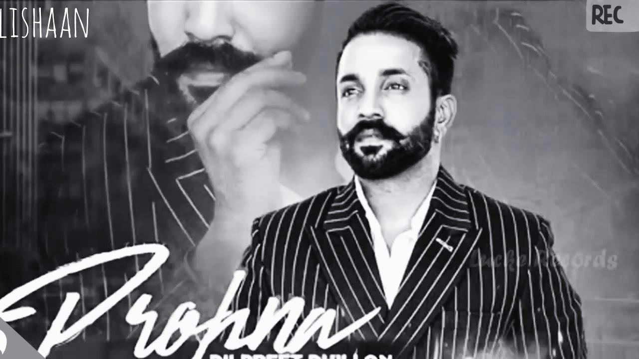 Prohna | Dilpreet Dhillon ft Gagan Maan | Desi Crew | Full