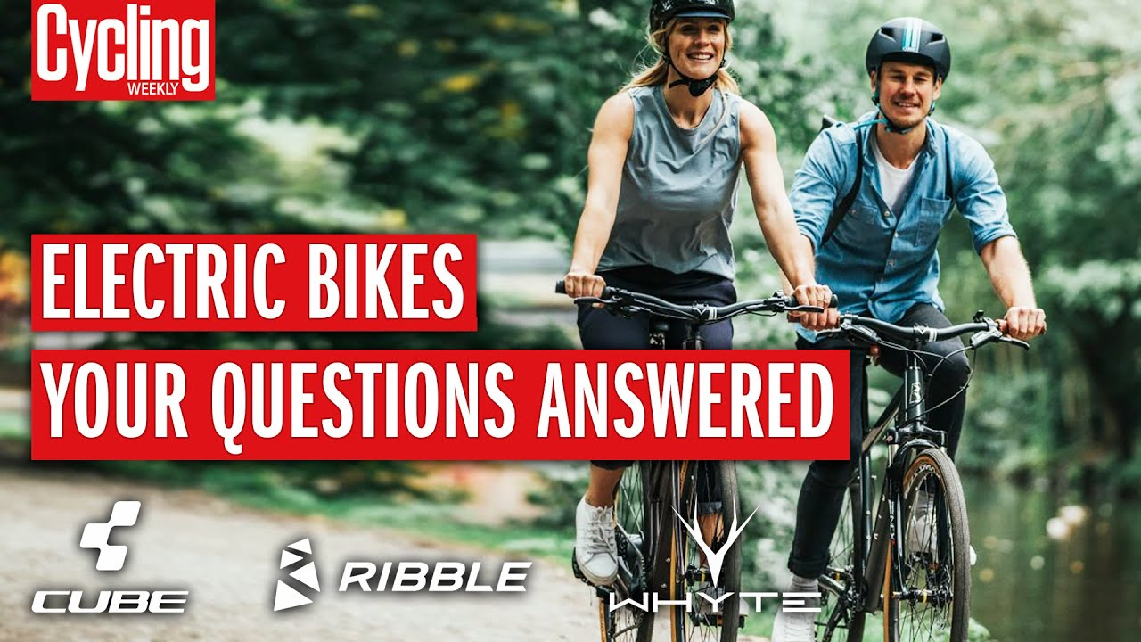Electric Bikes For Beginners: 7 Essential Questions Answered | Electric Bike Q&A | Cycling Weekly