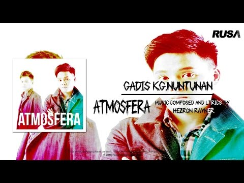 Atmosfera - Gadis Kg.Nuntunan [Official lyrics Video]