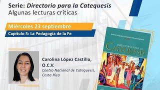 Directorio para la Catequesis. Capítulo 5: La Pedagogía de la Fe