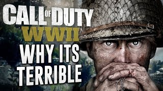 Call of Duty WW2: Why It's Terrible!
