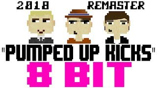 Pumped Up Kicks (2018 Remaster) [8 Bit Tribute to Foster The People] - 8 Bit Universe