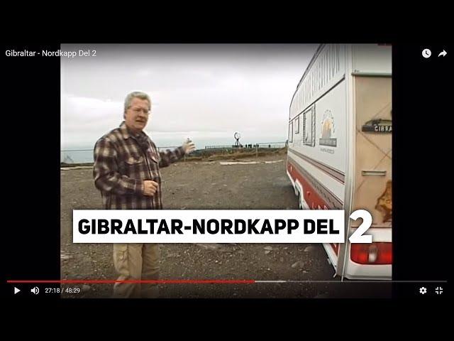 Nordkapp - Campingtur til Nordkapp 2002 (Gibraltar - Nordkapp Del 2)
