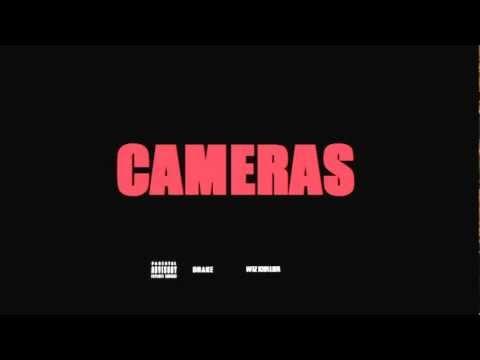 Drake - Cameras (feat. Wiz Khalifa)