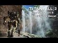 Repairing The Beacon   Titanfall 2 Part 8 Let s Play