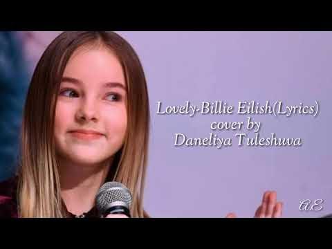 Lovely - Billie Eilish(Lyrics) Cover By Daneliya Tuleshuva