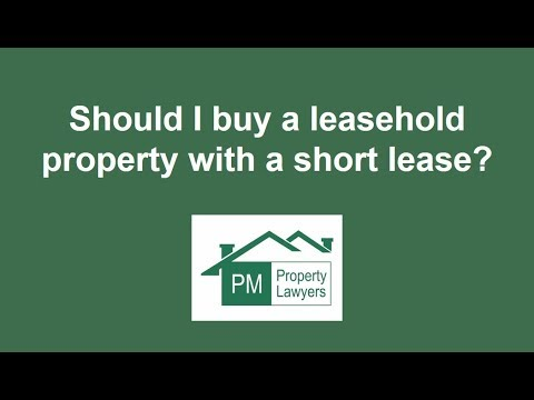 Should I buy a leasehold property with a short lease?