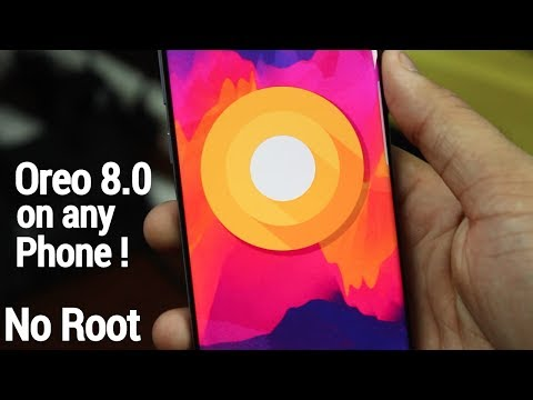 Get Android Oreo 8.0 On Any Android Device No Root🔥😀