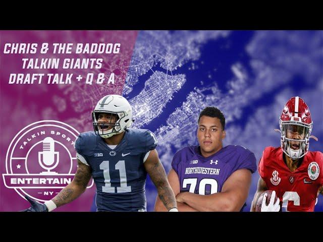 New York Giants | Chris & The Baddog Talkin Giants Draft Talk + Q & A