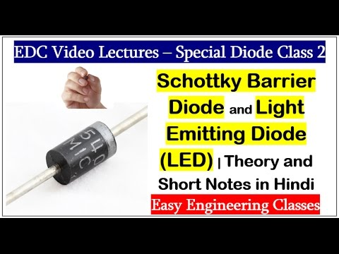 Schottky Barrier Diode and Light Emitting Diode (LED) | Theory and Short Notes in Hindi