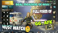 Full form of OP, GG, AFK & more for pubg ||real meaning of Noob and pro ||pubg Mobile hindi