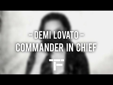 [TRADUCTION FRANÇAISE] Demi Lovato - Commander In Chief