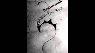 Fallen Reverb - Brainwash (Demo)