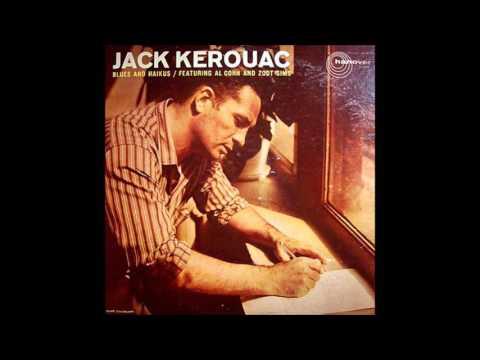 Jack Kerouac - Blues and Haikus