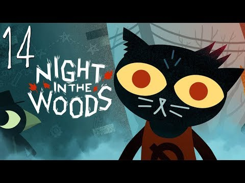 EL EXTRAÑO FINAL - Night in the Woods - EP 14