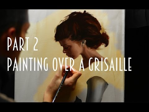 Indirect oil painting techniques - part 2 : painting flesh tones over a grisaille