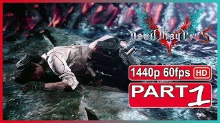 Devil May Cry 5 - Walkthrough Gameplay Part 1 | PC Ultra Settings | Full Game |