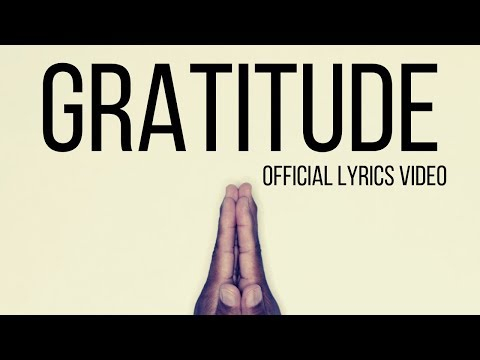 The Benefits Of Gratitude - Positive hip-hop -  Gratitude by Chris Swan (Official Lyrics Video)