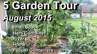 5 Garden Tour: Small Space, Herb,  Home, River, & Pepper Containers