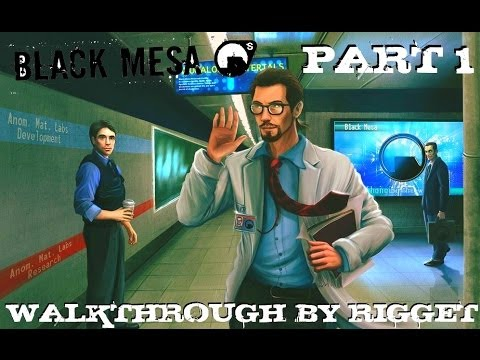 Best Games: Прохождение Black Mesa [Half-Life] (HD) - Часть 1 (Прибытие)